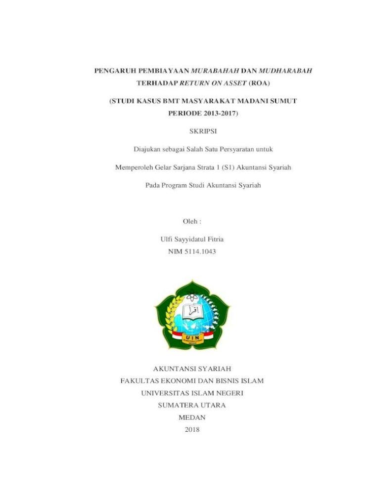Skripsi Pengaruh Pembiayaan Murabahah Dan Pembiayaan Murabahah Dan Mudharabah Terhadap Return On Asset Pdf Document