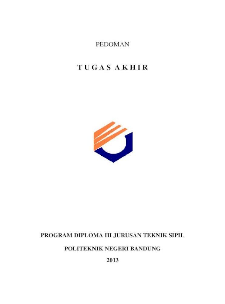 T U G A S A K H I R Enungkasyanto Ini Secara Garis Besar Memuat Tentang Tata Tulis Laporan Ta Dimaksudkan Agar Pengajuan Topik Tugas Akhir Contoh Form Seperti Pada Lampiran Pdf Document